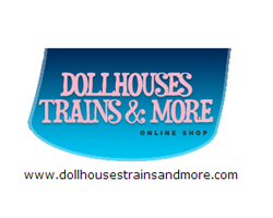 Dollhouses Trains and More