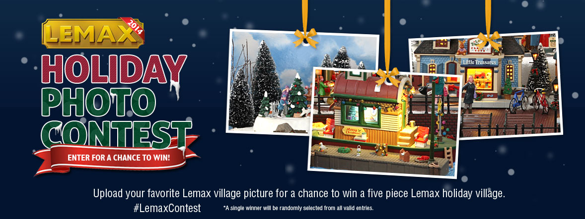 Lemax 2014 Holiday Contest