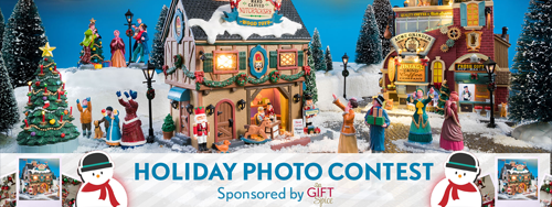 Lemax Holiday Creative Photo Contest Sponsored by Gift Spice.