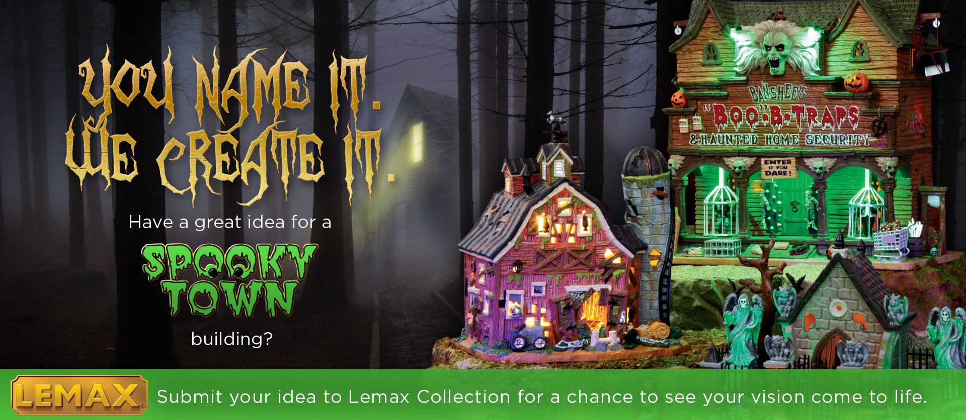 You Name It. We Create It. Halloween 2017 Contest
